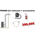 PROMO kit ventouse horizontale + accessoires